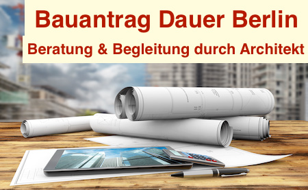 Bauantrag Dauer Berlin