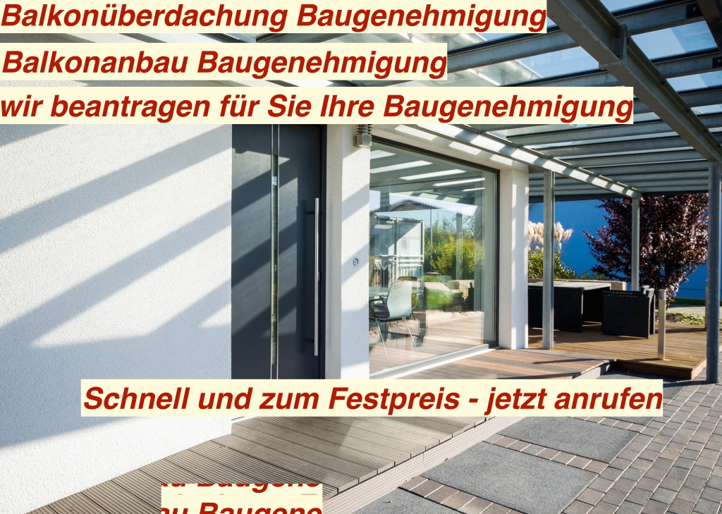 Bevorzugt Balkonüberdachung Baugenehmigung | Balkonanbau Bau QK41