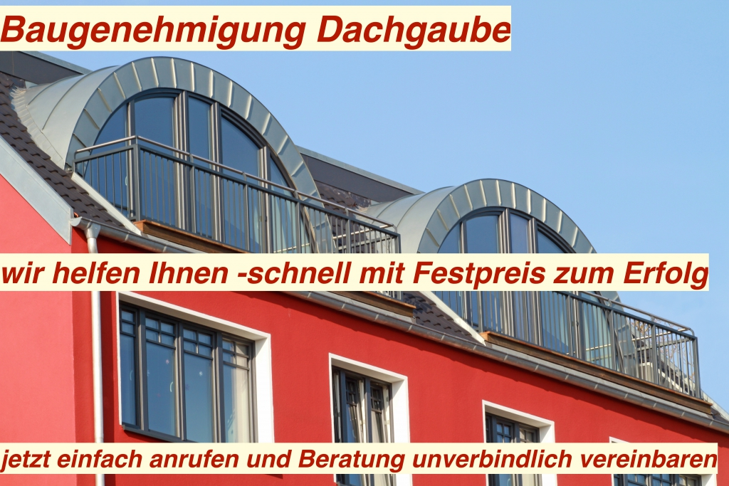 Dachgauben Baugenehmigung Berlin Beratung