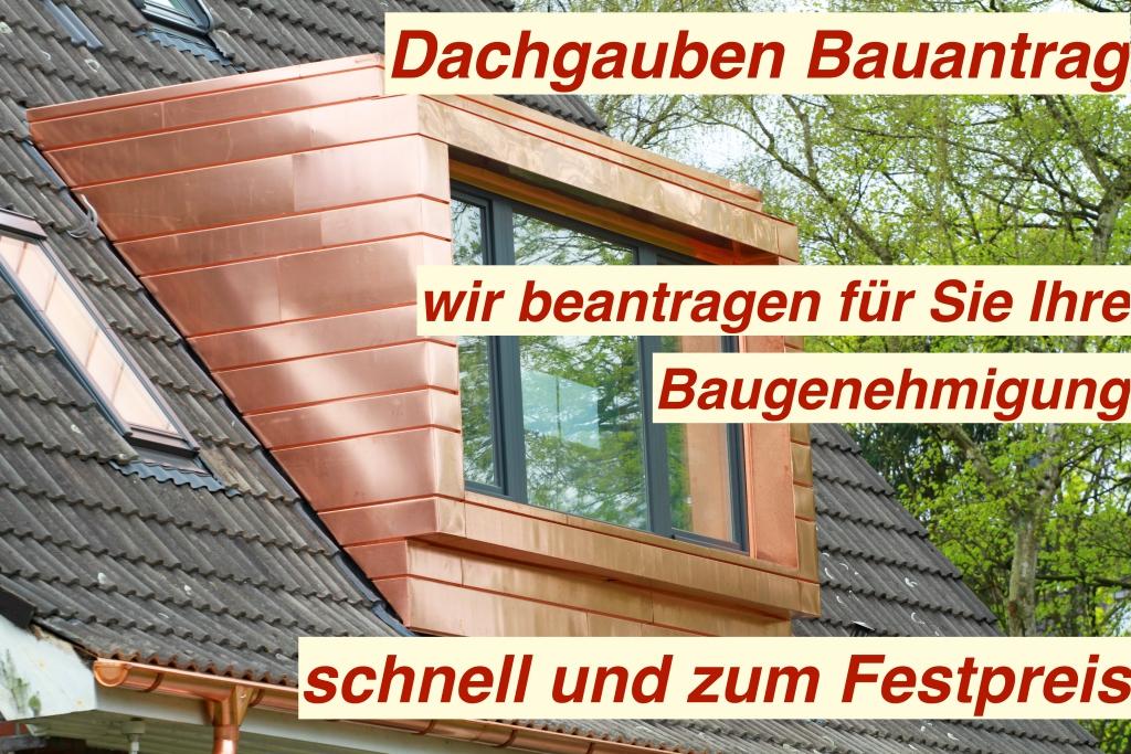 Dachgaube Bauantrag Berlin Unterstützung