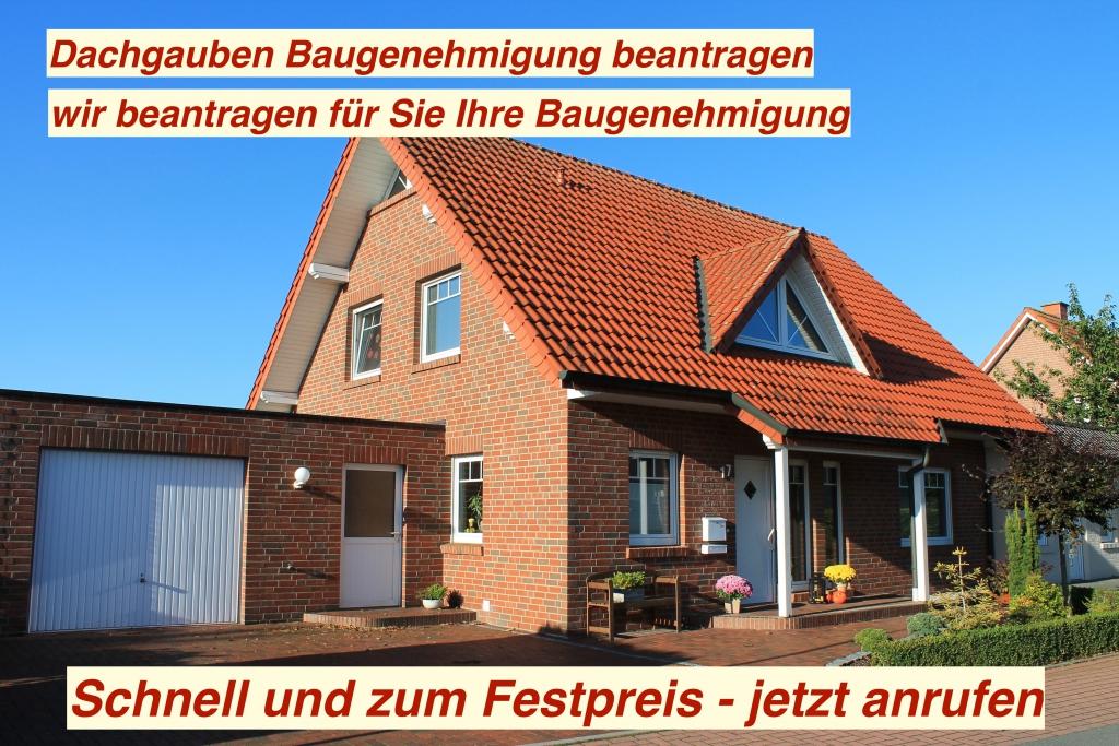 Dachgaube Baugenehmigung Beratung und Hilfestellung