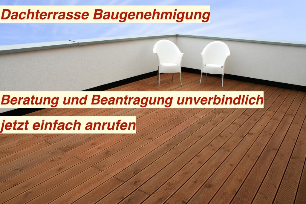 Baugenehmigung Dachterrasse Bauantrag Dachterrasse