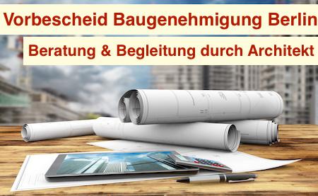 Vorbescheid Baugenehmigung Berlin
